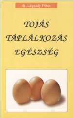 tojás táplálkozás egészség